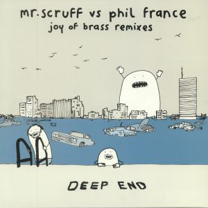 FRANCE, Phil/MR SCRUFF - Joy Of Brass Remixes
