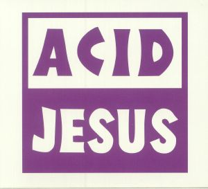 ACID JESUS - Flashbacks 1992-1998
