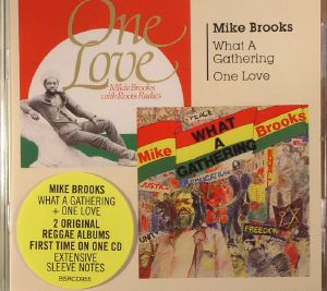 BROOKS, Mike - What A Gathering/One Love