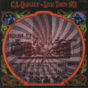 CA QUINTET - Live Trips 1971 (reissue)