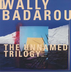 BADAROU, Wally - The Unnamed Trilogy Vol 1