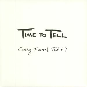 COSEY FANNI TUTTI - Time To Tell (reissue)