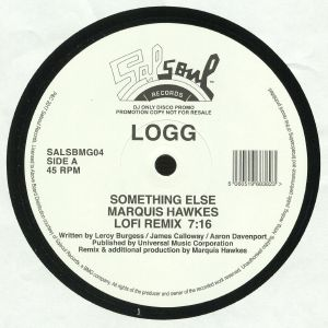 LOGG - Something Else (Marquis Hawkes remixes)