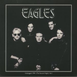 EAGLES - Unplugged 1994 (The Second Night) Vol 1