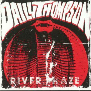 DAILY THOMPSON/MONKEY OKAY - River Haze