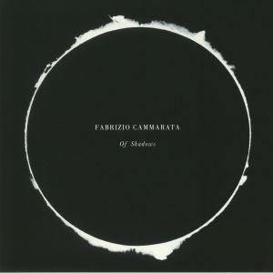 CAMMARATA, Fabrizio - Of Shadows
