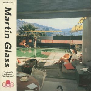 GLASS, Martin - The Pacific Visions Of Martin Glass