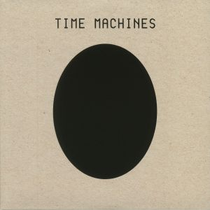 Time Machines (remastered)