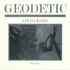 GEODETIC - Cold Lights