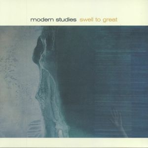 MODERN STUDIES - Swell To Great