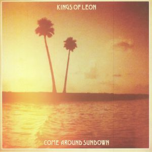 KINGS OF LEON - Come Around Sundown (reissue)