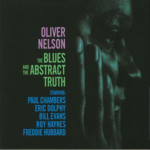 NELSON, Oliver - The Blues & The Abstract Truth (reissue)