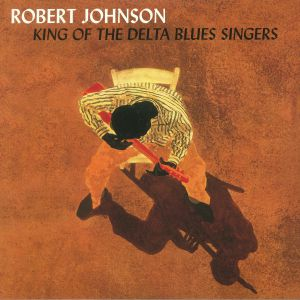 JOHNSON, Robert - King Of The Delta Blues Singers (reissue)