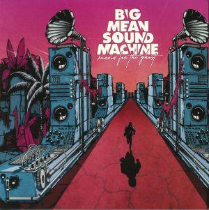 BIG MEAN SOUND MACHINE - Runnin' For The Ghost