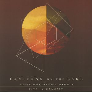 LANTERNS ON THE LAKE with ROYAL NORTHERN SINFONIA - Live In Concert