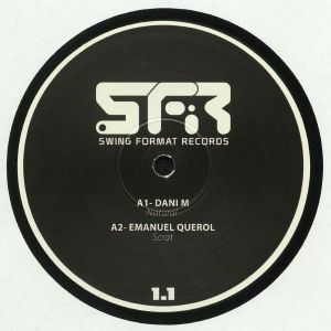 DANI M/EMANUEL QUEROL/HIDRO/SEBASTIAN ZOND - Swing Format Records 1.1