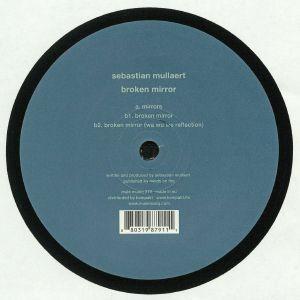 MULLAERT, Sebastian - Broken Mirror