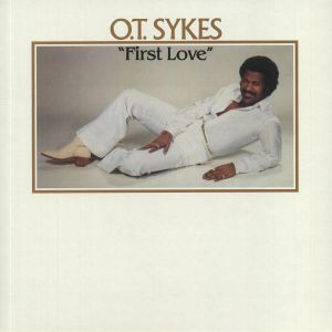 SYKES, OT - First Love (reissue)
