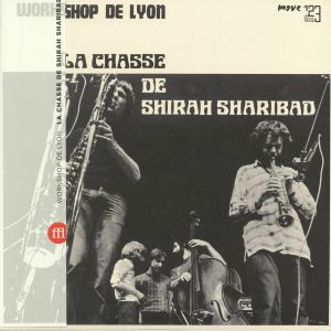 WORKSHOP DE LYON - La Chasse De Shirah Sharibad (reissue)