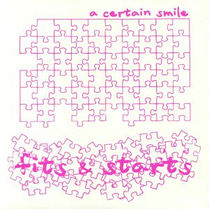 A CERTAIN SMILE - Fits & Starts