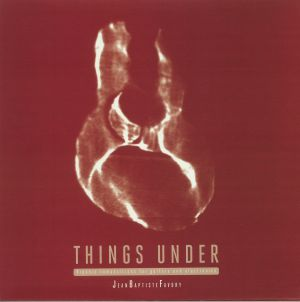 FAVORY, Jean Baptiste - Things Under: Organic Compositions For Guitars & Electronics