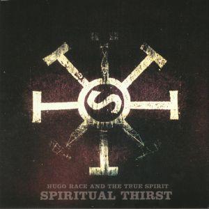 RACE, Hugo/THE TRUE SPIRIT - Spiritual Thirst