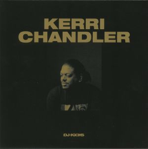 CHANDLER, Kerri/VARIOUS - DJ Kicks