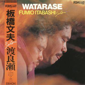 ITABASHI, Fumio - Watarase (reissue)