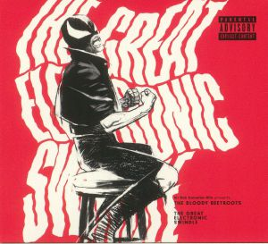 BLOODY BEETROOTS, The - The Great Electronic Swindle