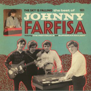 FARFISA, Johnny - The Sky Is Falling: The Best Of Johnny Farfisa