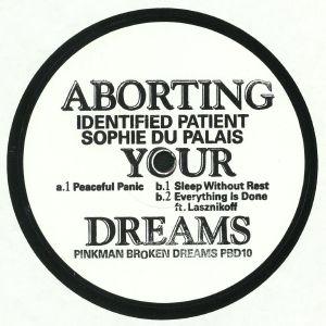 IDENTIFIED PATIENT/SOPHIE DU PALAIS - Aborting Your Dreams