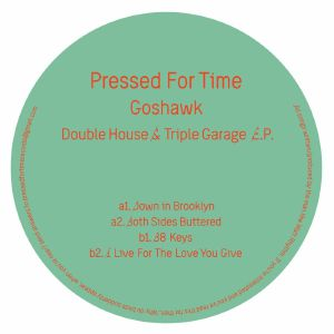 GOSHAWK - Double House & Triple Garage EP