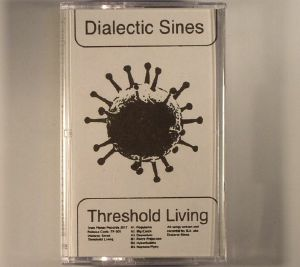 DIALECTIC SINES - Threshold Living