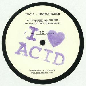 WATSON, Neville - I Love Acid Sixteen