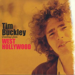 BUCKLEY, Tim - Greetings From West Hollywood