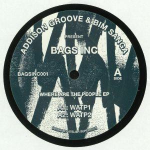 ADDISON GROOVE/BIM SANGA - Where Are The People EP