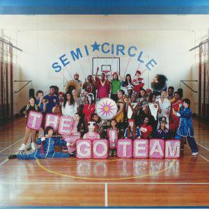 GO! TEAM, The - Semicircle