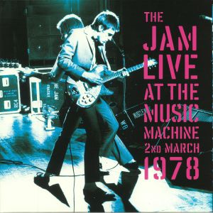 JAM, The - Live At The Music Machine 2nd March 1978