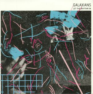 GALAXIANS - Let The Rhythm In