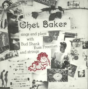 BAKER, Chet - Sings & Plays With Bud Shank, Russ Freeman & Strings (reissue)