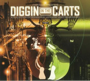 VARIOUS - Diggin In The Carts: A Collection Of Pioneering Japanese Video Game Music