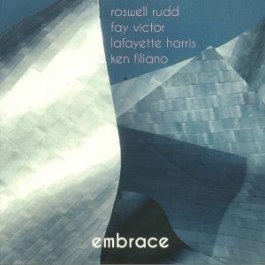 RUDD, Roswell/FAY VICTOR/LAFAYETTE HARRIS/KEN FILIANO - Embrace