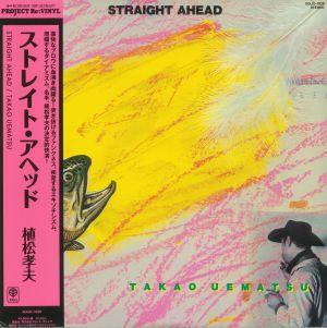 UEMATSU, Takao - Straight Ahead (reissue)