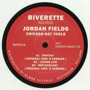 Jordan Fields - Chicago Dat Tools (Riverette)