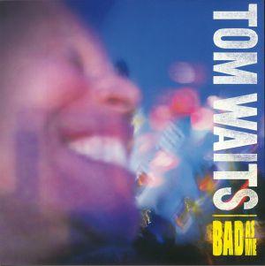 WAITS, Tom - Bad As Me (remastered)