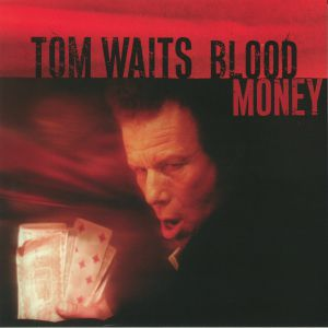 WAITS, Tom - Blood Money (remastered)