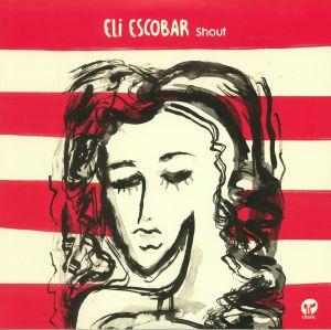 ESCOBAR, Eli - Shout