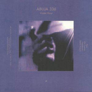 ABUJA 336/SEGA & CHESS - Violet Hour/Night Elm On Mare Street