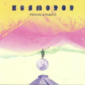 PSYCHO & PLASTIC - Kosmopop