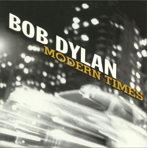 DYLAN, Bob - Modern Times (reissue)